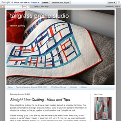 Straight Line Quilting...Hints and Tips
