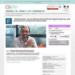 Tamagocours : un jeu sérieux développé par l'équipe EducTice - ENS Lyon (Institut Français de l'éducation). - Formasup, le portail de la formation à distance