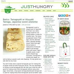 Basics: Tamagoyaki or Atsuyaki Tamago, Japanese sweet omelette