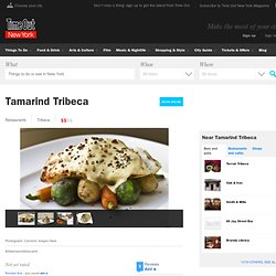 Tamarind Tribeca - Tribeca - - Time Out New York