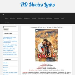 Tamasha (2015) Hindi Movie 375MB DVDScr