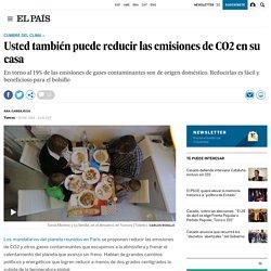 COP21: Usted también puede reducir las emisiones de CO2 en su casa
