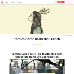 Tamica Goree Basketball Coach - Grace Lily