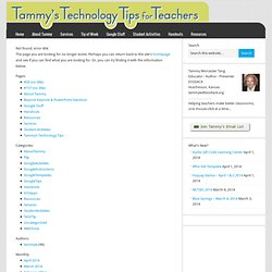 Tammy's Technology Tips for Teachers