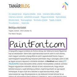 Tanárblog - Betűtípus kézírásból