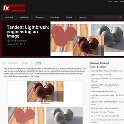 Tandent Lightbrush: engineering an image