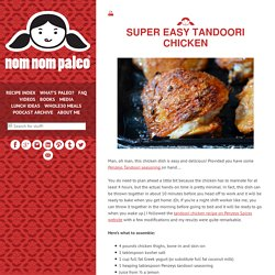 Super Easy Tandoori Chicken