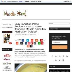 Easy Tandoori Paste Recipe - How to make Tandoori Masala Spice Mix Marination + Video