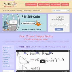 Sine, Cosine and Tangent ratios of a triangle. How to write the trig ratios of right triangles