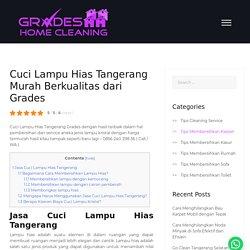 Cuci Lampu Hias Tangerang Murah Berkualitas dari Grades