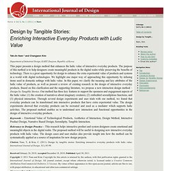 Design by Tangible Stories: Enriching Interactive Everyday Products with Ludic Value