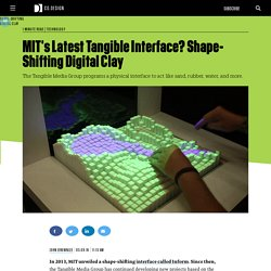 MIT's Latest Tangible Interface? Shape-Shifting Digital Clay