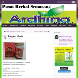 Tangkur Madu – Toko Herbal Semarang