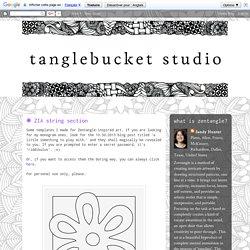 ZIA String {Sandy Hunter, CZT} [tanglebucket studio]