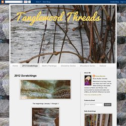 Tanglewood Threads: 2012 Scratchings
