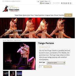 Tango Porteno Show, Tango Lesson and Dinner
