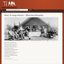 Te tango whenua – Māori land alienation