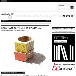 TANgRAM Jewelry by Bandada
