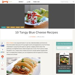 10 Tangy Blue Cheese Recipes