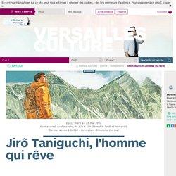Jirô Taniguchi, l'homme qui rêve: Versailles