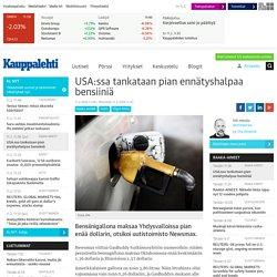 USA:ssa tankataan pian ennätyshalpaa bensiiniä