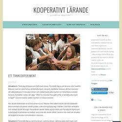 Ett tankeexperiment – Kooperativt Lärande