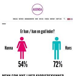 Menn som ikke liker karrierekvinner - www.tankesmienagenda.no
