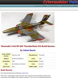 Tanmodel 2201 1/48 RF-84F Thunderflash Kit Build Review