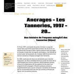 Ancrages - Les Tanneries, 1997 - 20..