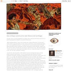 Une critique constructive des Voleurs de Carthage: