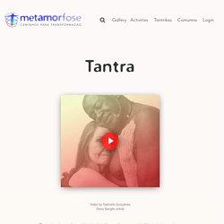 Tantra {Metamorphosis Network}