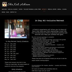 14 Day Tantra Yoga Retreat Holidays — Shri Kali Ashram