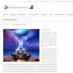 L'extase tantrique - Développement Intégral