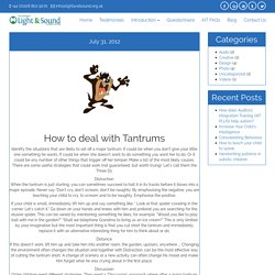 How to deal with Tantrums - The National Light & Sound Therapy Centre