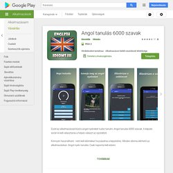 Angol tanulás 6000 szavak – Alkalmazások a Google Playen