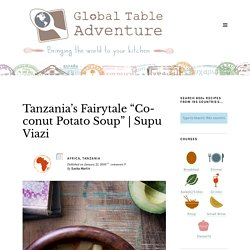 "Tanzania's Fairytale ""Coconut Potato Soup"""