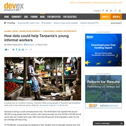 How data could help Tanzania's young informal workers