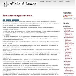 Taoist techniques for men - All About Tantra