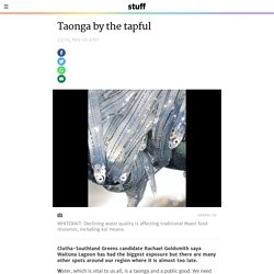 Taonga by the tapful