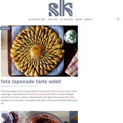 feta tapenade tarte soleil – smitten kitchen