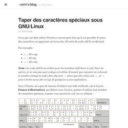 Taper des caractères spéciaux sous GNU/Linux · ~rom1v/blog