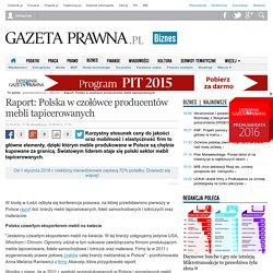Raport: Polska w czołówce producentów mebli tapicerowanych - Biznes i prawo gospodarcze - GazetaPrawna.pl - biznes, podatki, prawo, finanse, wiadomości, praca -