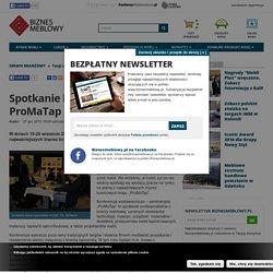 Targi - Spotkanie branży tapicerskiej - ProMaTap 2013 - biznesmeblowy.pl