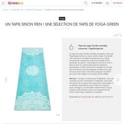 Un tapis sinon rien ! Une sélection de tapis de yoga green