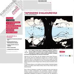 Tapisserie d'aujourd'hui - La tapisserie - Aubusson Tapisserie - Cité internationale de la tapisserie et de l'art tissé, à Aubusson