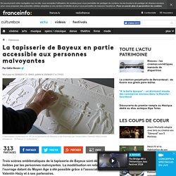 La tapisserie de Bayeux en partie accessible aux personnes malvoyantes