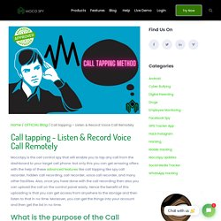 Call Tapping - Listen & Record Voice Call Remotely - MocoSpy