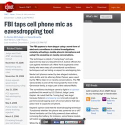 FBI taps cell phone mic as eavesdropping tool