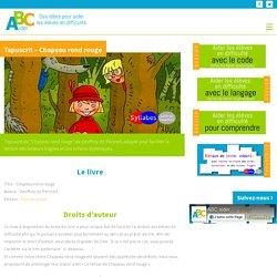 Tapuscrit - Chapeau rond rouge - ABC aider