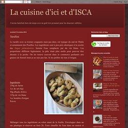 La cuisine d'ici et d'ISCA: Tarallini